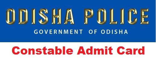 Odisha Police Constable Admit Card