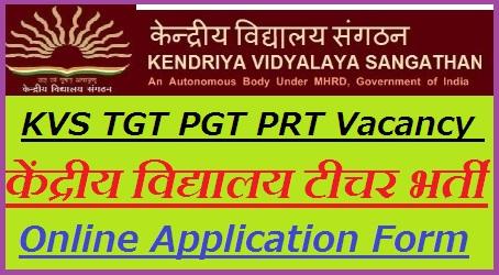 KVS TGT PGT PRT Recruitment 2018