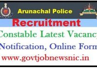 Arunachal Pradesh Police Recruitment 2020