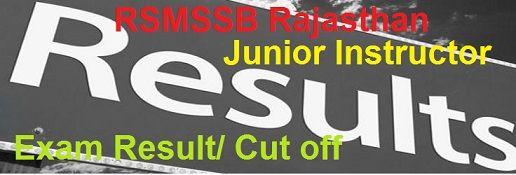RSMSSB Junior Instructor Result 2019