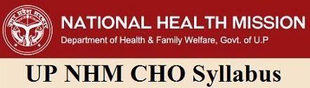 UP NHM CHO Syllabus 2019