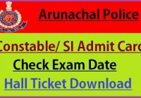 Arunachal Pradesh Police Admit Card 2021