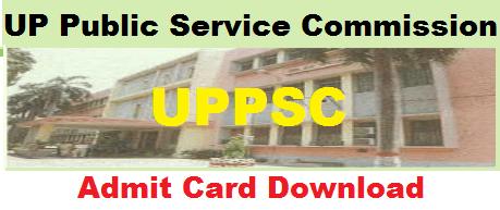 UPPSC Admit Card 2021