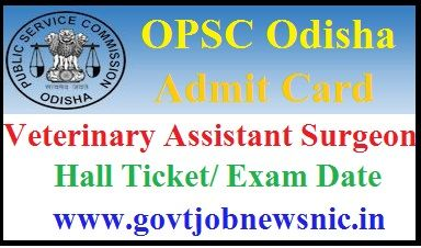 OPSC VAS Admit Card 2021