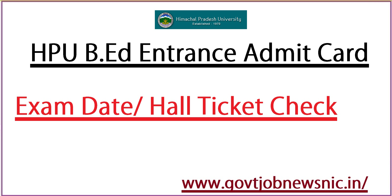 HPU B.Ed Admit Card 2021
