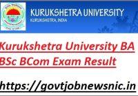 Kurukshetra University BA BSc BCom Exam Result 2021